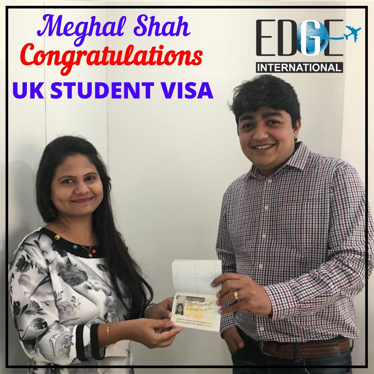 Congratulation Meghal Shah for getting UK student visa for