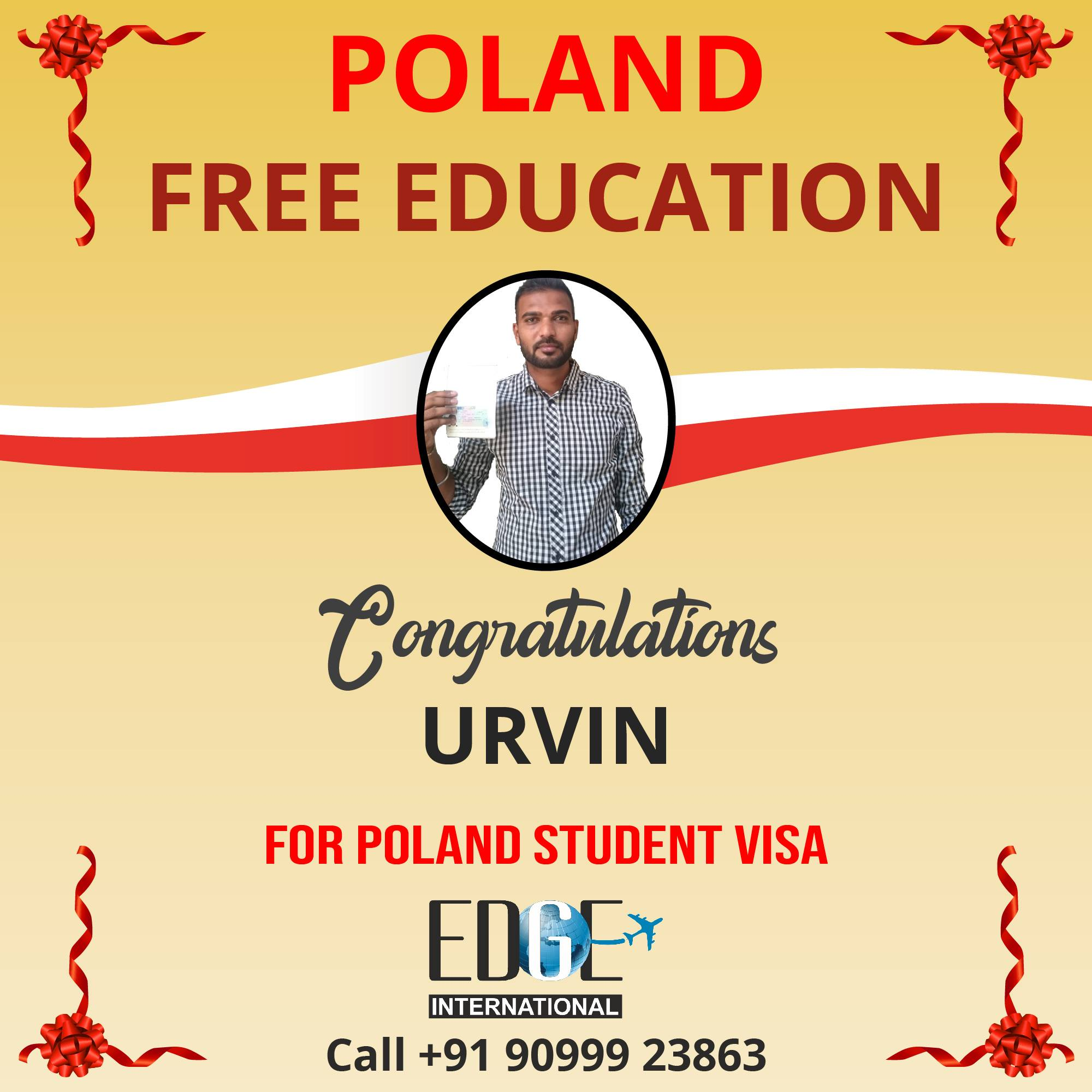 Congratulations to Urvin on getting FREE EDUCATION in POLAND