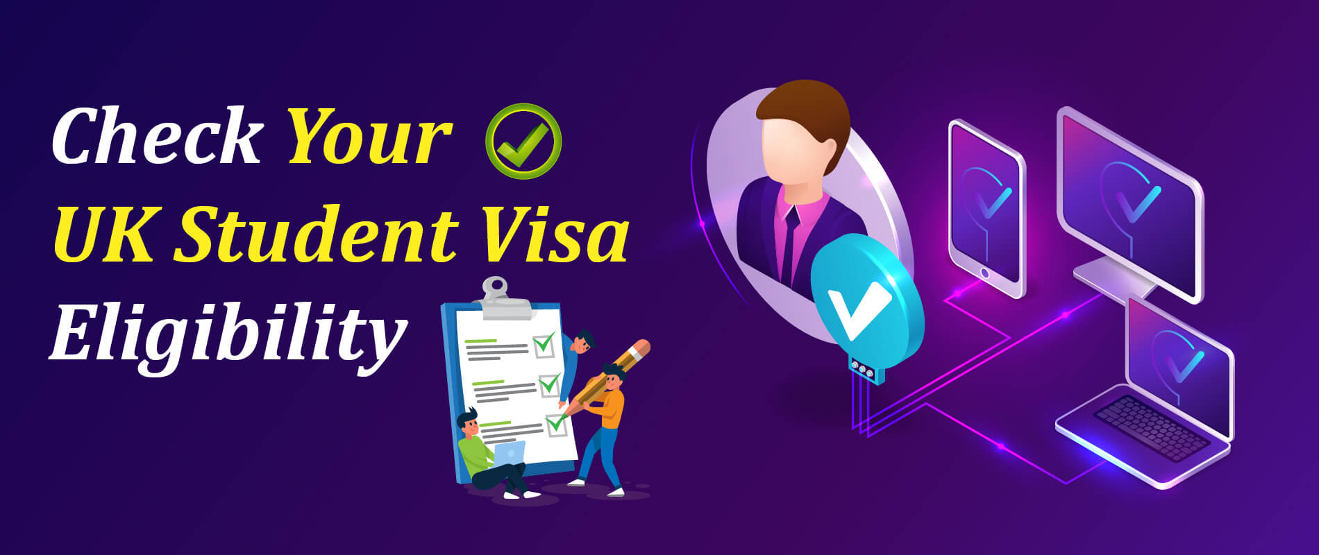 Check UK Student Visa Eligibility Instantly - Edge International Vadodara