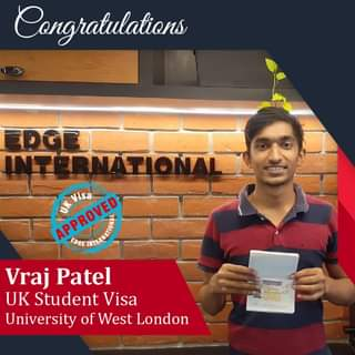 May be an image of 1 person and text that says 'Congratulations TERNATIONAL APPROVED APPROVED Visa Vraj Patel UK Student Visa University of West London'