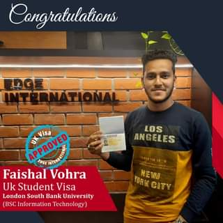 May be an image of 1 person and text that says 'Congratulations TIONALDE LOS ANGELES 403111815_ APPROVED EDGE Visa Faishal Vohra Uk Student Visa London South Bank University (BSC Information Technology) YORK NEW CITY'