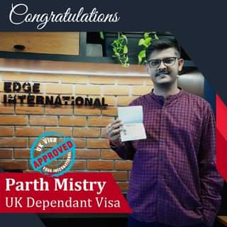 May be an image of 1 person and text that says 'Congratulations AFROVED APPROVED EDGE Visa Parth Mistry UK Dependant Visa'