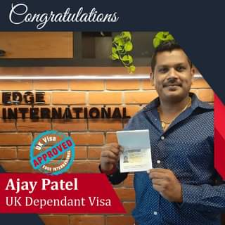 May be an image of 1 person and text that says 'Congratulations TERNATIONAL S APPROVED APPROVED ITERNMN Visa EDGE Ajay Patel UK Dependant Visa'